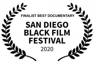 finalist best documentary San Diego Black Film Festival 2020