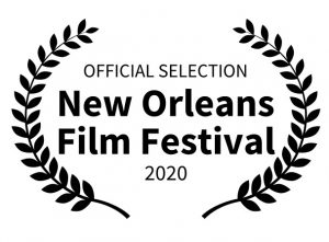 Official Selection New Orleans Film Festival